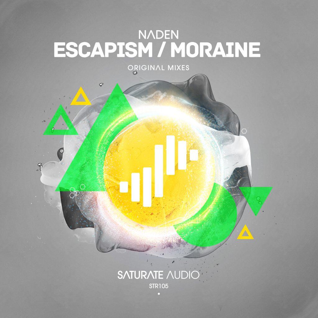 Naden - Escapism / Moraine EP